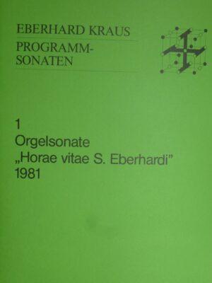 "Orgelsonate 1981 ""Horae vitae S. Eberhardi"""