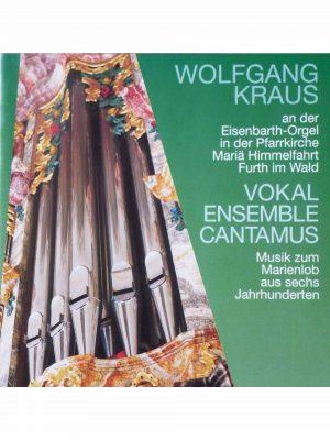 """CD """"Marienlob aus sechs Jahrhunderten"""" – Wolfgang Kraus spielt an der Eisenbarth-Orgel der Stadtpfarrkirche Mariä Himmelfahrt Furth im Wald"""