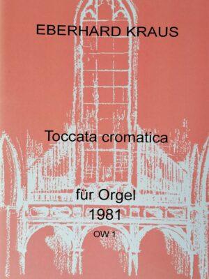 Toccata cromatica  für Orgel 1981