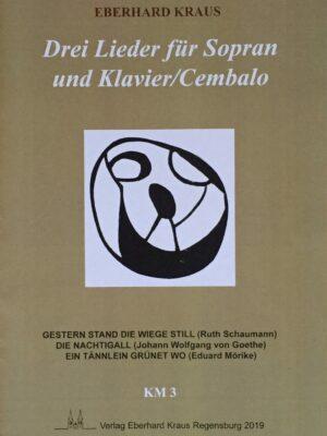 Drei Lieder für Sopran und Klavier/Cembalo