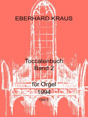 Toccatenbuch Band 2 für Orgel 1994