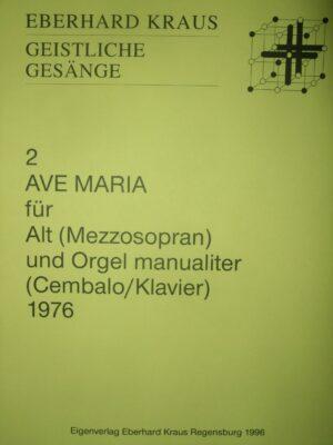 """""""Ave Maria"""" für Alt (Mezzosopran) und Orgel manualiter (Cembalo/Klavier)"""
