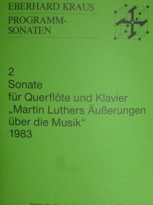 """Sonate für Querflöte und Klavier """"Martin Luthers Äußerungen über die Musik"""" 1983"""