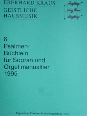 Psalmenbüchlein für Sopran und Orgel manualiter 1995