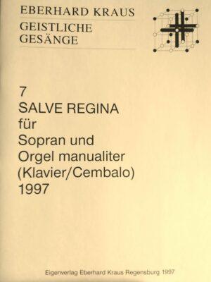 """""""Salve Regina"""" für Sopran und Orgel manualiter (Klavier/Cembalo) 1997"""