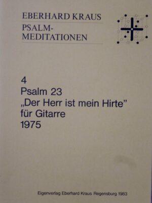 """Eberhard Kraus: Psalm 23 """"Der Herr ist mein Hirte"""" für Gitarre"""