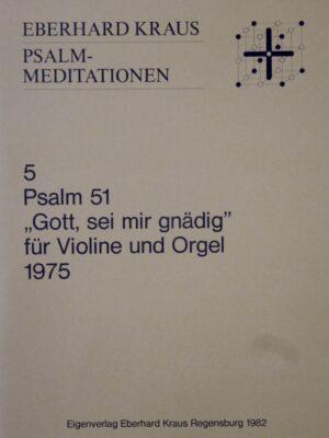 """Eberhard Kraus: Psalm 51 """"Gott, sei mir gnädig"""" für Violine und Orgel"""