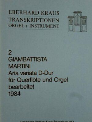 Giambattista Martini (1706-1784): Aria variata D-Dur für Querflöte und Orgel bearbeitet
