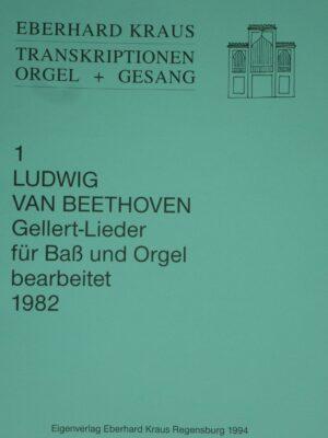 Ludwig van Beethoven (1770-1827): Gellert-Lieder für Bass und Orgel bearbeitet 1982