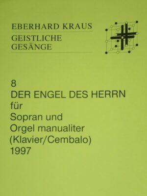 """""""Der Engel des Herrn"""" für Sopran und Orgel manualiter 1997"""