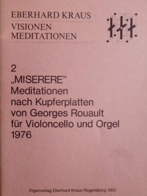 """Eberhard Kraus: """"Miserere"""" – Meditationen nach Kupferplatten von Georges Rouault für Violoncello und Orgel 1976"""
