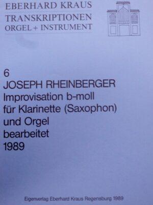 Josef Rheinberger (1839-1901): Improvisation b-Moll für Klarinette (Saxophon) und Orgel bearbeitet