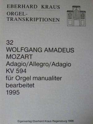 Wolfgang Amadeus Mozart: Adagio/Allegro/Adagio f-Moll KV 594 für Orgel manualiter bearbeitet