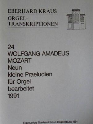 Wolfgang Amadeus Mozart: Neun kleine Praeludien KV 453b für Orgel bearbeitet