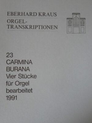 Carmina Burana: Vier Stücke für Orgel bearbeitet