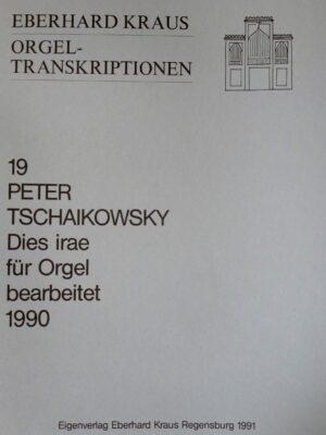 """Peter Tschaikowsky: """"Dies irae"""" für Orgel bearbeitet"""