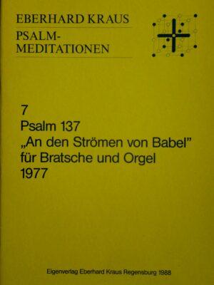 """Eberhard Kraus: Psalm 137 """"An den Strömen von Babel"""" für Bratsche und Orgel 1977"""