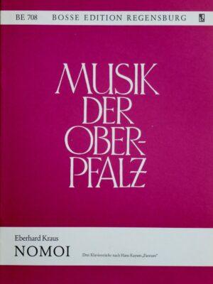 "Eberhard Kraus: Nomoi – Drei Klavierstücke nach Hans Kaysers ""Paestum"" 1971"
